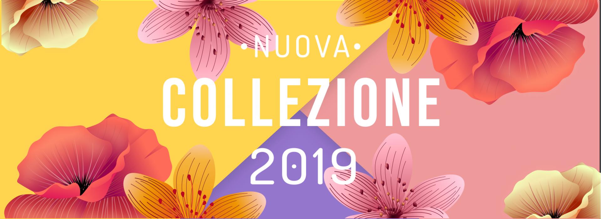 Nuova Collezione 2019